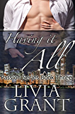 Having It All (The Passion Series Book 3)