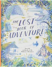 The Lost Book of Adventure: From the Notebooks of the Unknown Adventurer