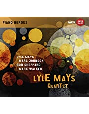 Lyle Mays Quartet [Lyle Mays Quartet] [SWR MUSIC : JAH-453]