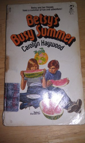 Betsy's Busy Summer by Archway