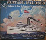 Floating Palaces, Roger W. McAdam, 0917218035