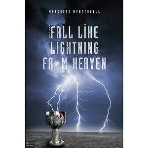 Fall Like Lightning from Heaven Audiobook