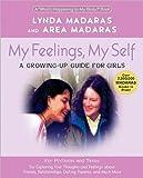 My Feelings, My Self, Lynda Madaras and Area Madaras, 1557044422
