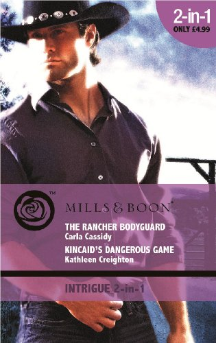 book cover of Rancher Bodyguard / Kincaid\'s Dangerous Game