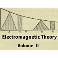 Electromagnetic Theory: Volume 2