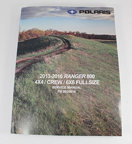 Polaris Ranger Service Manual - Oem 2013 2014 Polaris Ranger 800 Xp Hd 6X6 & Crew Service Manual 9923964 9924875