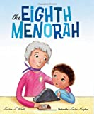 The Eighth Menorah, Lauren L. Wohl, 0807518921