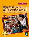 Initiation aux langues étrangères en maternelle grande section, tome 2 : Allemand et Espagnol