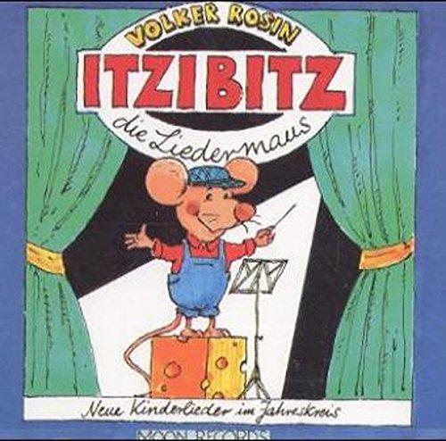 Itzibitz, die Liedermaus: Kinderlieder im Jahreskreis auf CD zum gleichnamigen Liederbuch