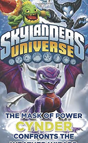 The Mask of Power: Cynder Confronts the Weather Wizard #5 (Skylanders Universe) -