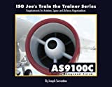 ISO Joe's Train the Trainer Leader's Guide for ISO 9001 : Understanding ISO/AS Requirements, Joseph Sorrentino, 0974832529