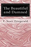 The Beautiful and Damned, F. Scott Fitzgerald, 1497376602