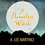 A Nameless Witch   A. Lee Martinez