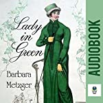 Lady in Green | Barbara Metzger