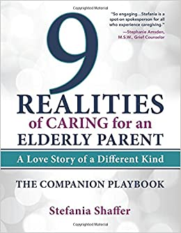 9 Realities of Caring for an Elderly Parent: The Companion