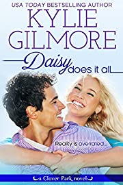 Daisy Does It All (Clover Park, Book 2)