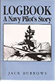 img - for Logbook: A Navy Pilot's Story book / textbook / text book