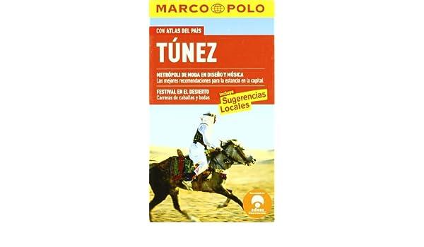 Túnez - con atlas del pais (Marco Polo - Guias): Amazon.es: Aa.Vv ...