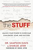 img - for The Stuff: Unlock Your Power to Overcome Challenges, Soar, and Succeed book / textbook / text book