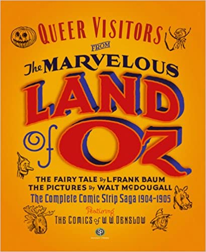 Read Queer Visitors From the Marvelous Land of Oz PDF, azw (Kindle), ePub