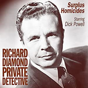 Richard Diamond: Surplus Homicides Radio/TV Program