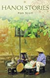 Front cover for the book Hanoi Stories by Pamela Scott