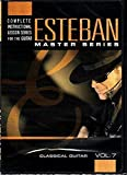 Esteban Master Series: Classical Guitar (Vol. 7)