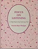 Focus on Listening, Flanigan, Patricia Kaye, 0023078057