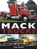 Mack Trucks, Ron Adams, 0760312370
