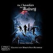 Die Chroniken der Alaburg (Die Farbseher Saga 3)   Greg Walters
