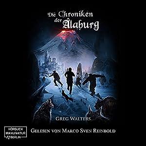 Die Chroniken der Alaburg (Die Farbseher Saga 3) Hörbuch