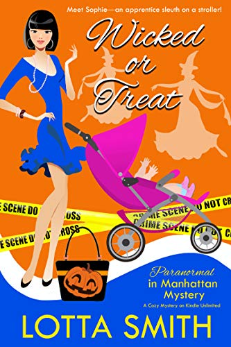 Wicked or Treat! (Paranormal in Manhattan Mystery: A Cozy Mystery Book 16) for $<!---->