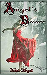 Angel's Dance (Clear Angel Chronicles Book 2)