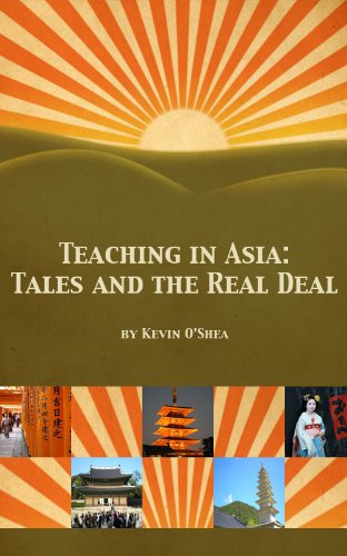 Teaching in Asia: Tales and the Real Deal