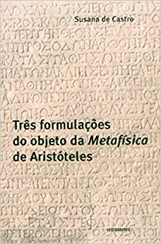 Book TRES FORMULACOES DO OBJETO DA METAFISICA DE ARISTOTELES