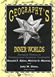 Geography's Inner Worlds : Pervasive Themes in Contemporary American Geography, Abler, Ronald F., 081351830X