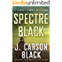 Spectre Black (Cyril Landry Thriller Book 3)