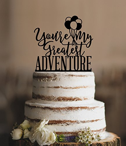 Up Youre My Greatest Adventure Up Wedding Up Movie Balloon Funny Wedding Cake Topper Bride And Groom Present For Wedding Decortions Rustic Bridal Shower Gifts (Send Day Same Balloons)