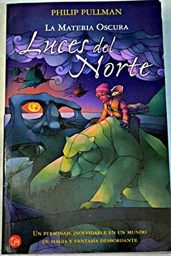 Luces del norte (Punto De Lectura): Amazon.es: Philip ...