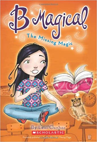 B Magical #1: Missing Magic: Lexi Connor, Tuesday Mourning