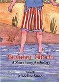 Summer Shorts: A Short Story Anthology