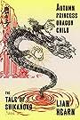Autumn Princess, Dragon Child: Book 2 in the Tale of Shikanoko (The Tale of Shikanoko series)