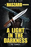 A Light in the Darkness, Kevin Hatt, 1490363483