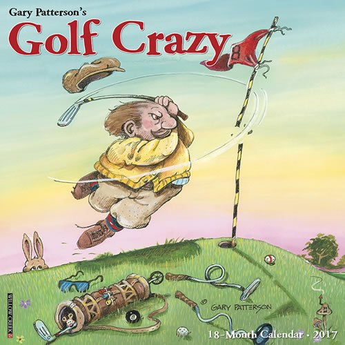 Best Value Golf Crazy - by Gary Patterson Wall Calendar 2017 {jg} Great Holiday Gift Ideas - for mom, dad, sister, brother, grandparents, gay, lgbtq, grandchildren, grandma.