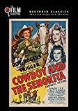 Cowboy and the Senorita (The Film Detective Restored Version)