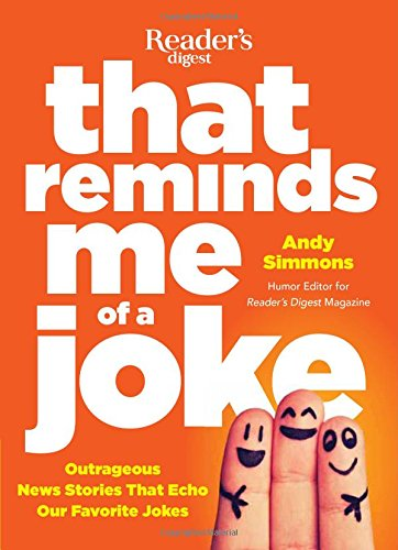 Download That Reminds Me of a Joke: Outrageous News Stories that Echo our Favorite Jokes pdf