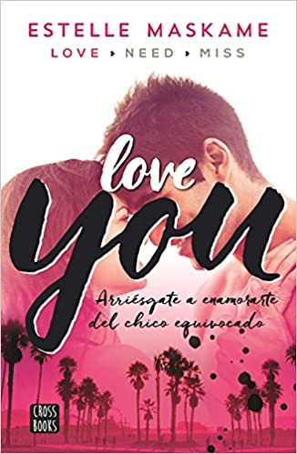 You 1. Love you (Spanish Edition): Estelle Maskame ...