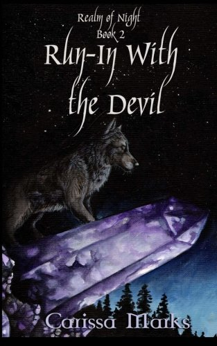 Run-In with the Devil (Realm of Night) (Volume 2)