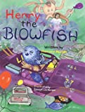 Henry the Blowfish, Howard Morlan, 0984478477