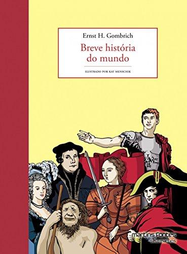 Breve História do Mundo. Ilustrado - Volume 1